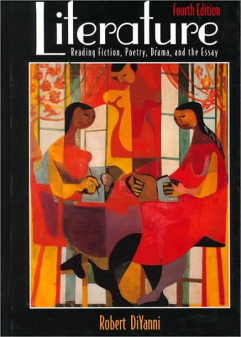9780072349450: Literature: Reading Fiction, Poetry, Drama & the Essay