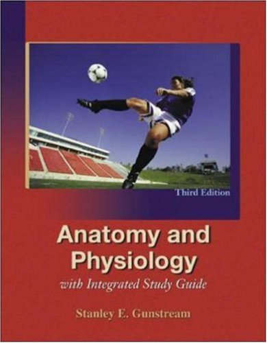 9780072351118: Anatomy and Physiology with Integrated Study Guide