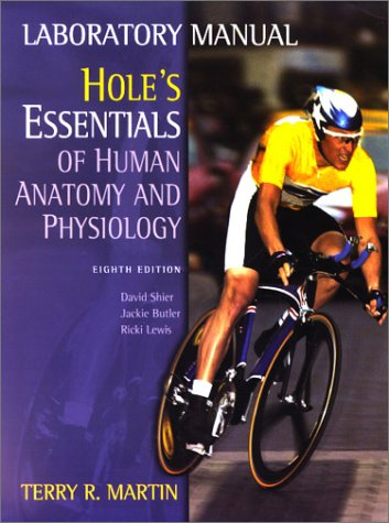 9780072351200: Laboratory Manual by Martin to accompany Hole's Essentials of Human Anatomy and Physiology