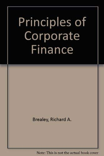 9780072352351: Principles of Corporate Finance