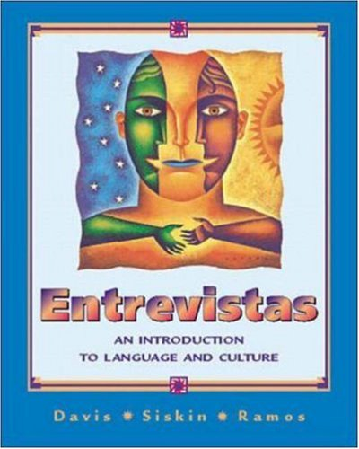 9780072353501: Entrevistas: An Introduction to Language and Culture (Student Edition + Listening Comprehension Audio Cassette + CD-ROM)