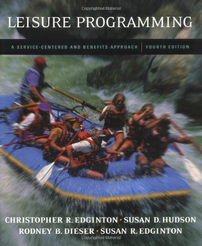 9780072353891: Leisure Programming: A Service-Centered and Benefits Approach