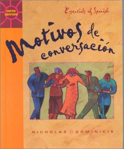 9780072354249: Motivos De Conversacion/Essentials of Spanish: Essentials of Spanish