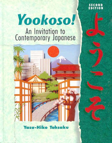 9780072354287: Yookoso! An Invitation to Contemporary Japanese (Student Edition + Listening Comprehension Audio CD)