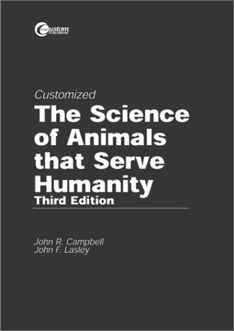9780072354317: The Science of Animals that Serve Humanity