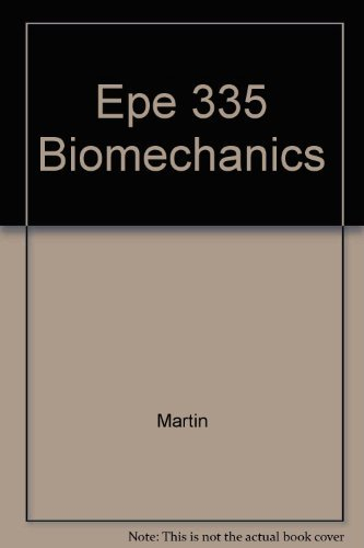 9780072354799: Epe 335 Biomechanics