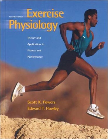 9780072355512: Exercise Physiology: Theory and Application to Fitness and Performance