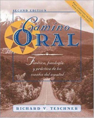 9780072355581: Camino oral: Fonetica, fonologia y practica de los sonidos del espanol + Student Audio Cassette Program