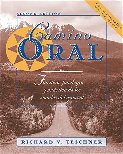 9780072355598: Camino oral: Fonetica, fonologia y practica de los sonidos del espanol + Student Audio CD Program