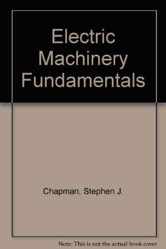 9780072356625: Electric Machinery Fundamentals