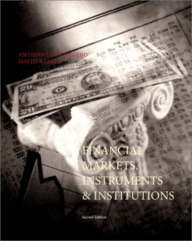 9780072358681: Financial Markets, Instruments, and Institutions