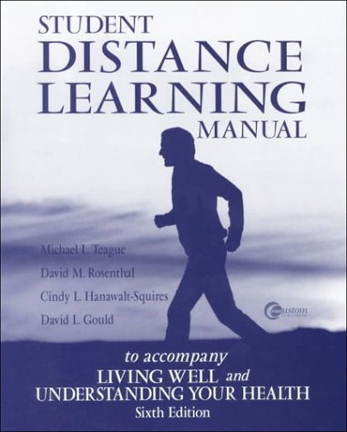 Student Distance Learning Manual t/a Healthy Living: Cindy Hanawalt-Squires; David