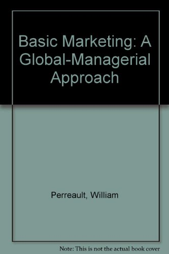 9780072359275: Basic Marketing: A Global-Managerial Approach
