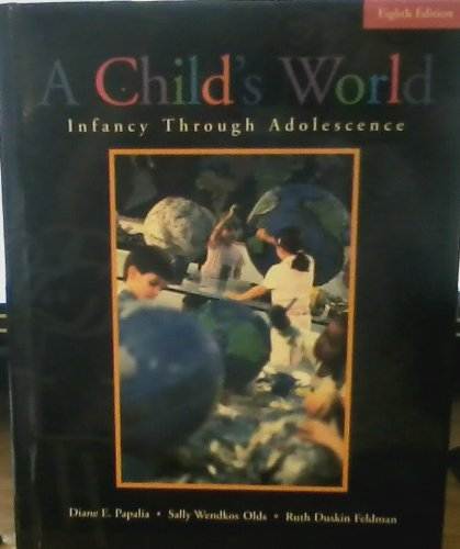 9780072359626: A Child's World: Infancy Through Adolescence