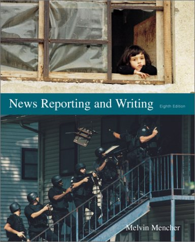 9780072361865: News Reporting and Writing