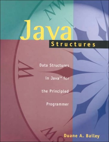 9780072362237: Java Structures: Data Structures in Java for the Principled Programmer