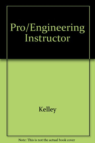 9780072363227: Pro/Engineering Instructor