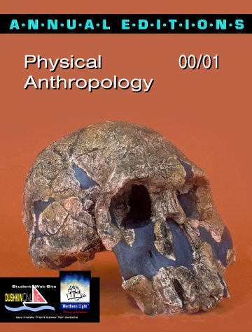 9780072363982: Annual Editions: Physical Anthropology 00/01