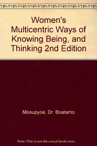 9780072364552: Women's Multicentric Ways of Knowing Being, and Thinking 2nd Edition