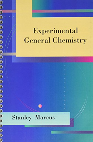 Experimental General Chemistry: Stanley Marcus