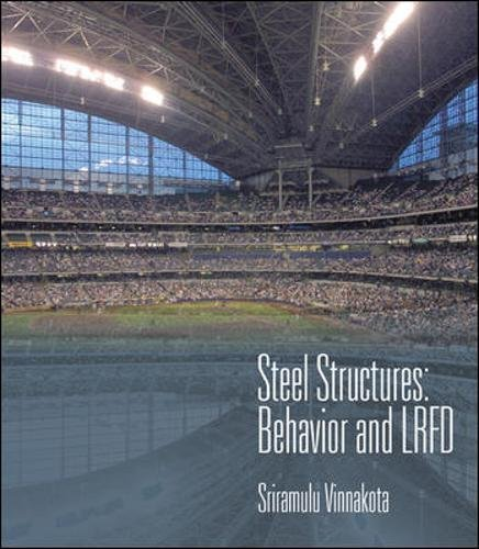 9780072366143: Steel Structures: Behavior and LRFD (McGraw-Hill Civil Engineering)