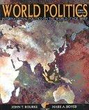 World Politics: International Politics on the World: Rourke, John T.;