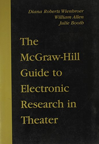 McGraw-Hill Guide to Electronic Research in Theater: WILSON