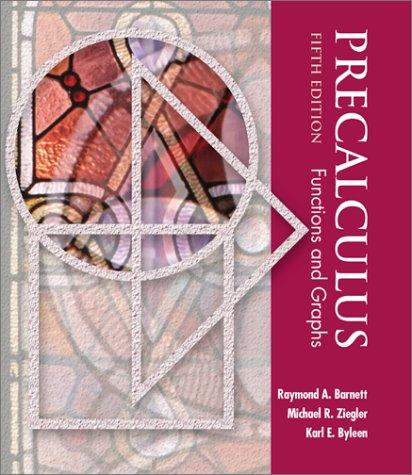 9780072368710: Precalculus: Functions and Graphs (Barnett, Ziegler & Byleen's Precalculus Series)