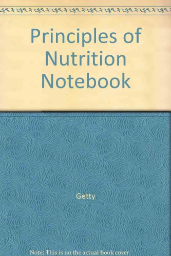 9780072368734: Principles of Nutrition Notebook