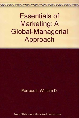 9780072368888: Essentials of Marketing: A Global-Managerial Approach