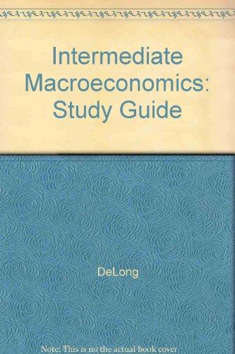 9780072371147: Intermediate Macroeconomics: Study Guide