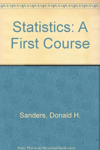 9780072373462: Statistics: A First Course