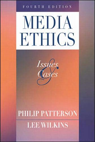 9780072373882: Media Ethics: Issues & Cases