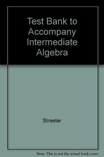 9780072376777: Test Bank to Accompany Intermediate Algebra