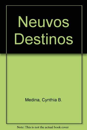 9780072378047: Neuvos Destinos