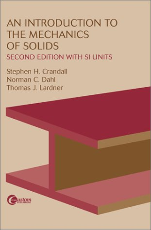 9780072380415: An Introduction to the Mechanics of Solids: Second Edition with SI Units