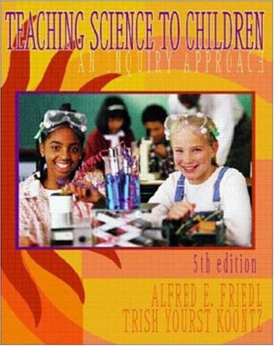 9780072380576: Teaching Science to Children: An Inquiry Approach
