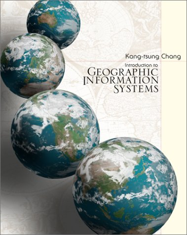 9780072382112: Introduction to Geographic Information Systems