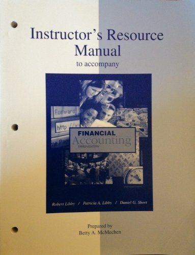 9780072382921: Instructor's Resource Manual to Accompany Financial Accounting 3rd Edition