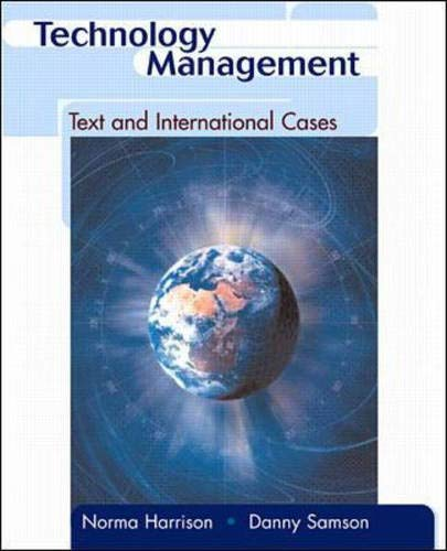 Technology Management:Text and International Cases: Norma Harrison, Danny