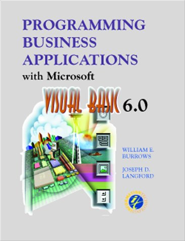9780072384390: Programming Business Applications with Microsoft Visual Basic 6.0 (Series in Optical Sciences)