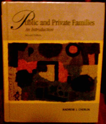 9780072385397: Public and Private Families (Text + Making Connections Internet Guide)