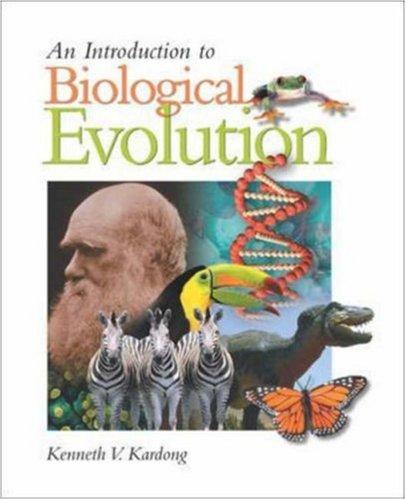 An Introduction to Biological Evolution: Kenneth Kardong