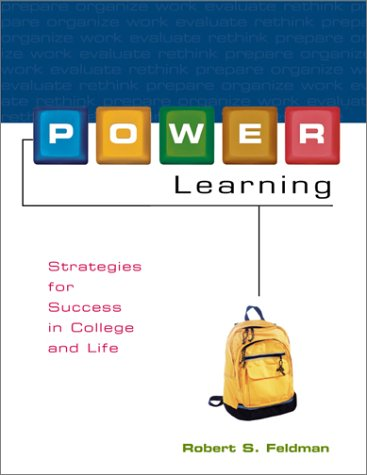 Power Learning : Strategies for Success in College and Life: Feldman, Robert S.