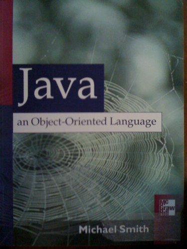9780072387476: Java An Object-Oriented Language