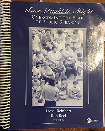 9780072387704: From Fright to Might--overcoming the Fear of Public Speaking.