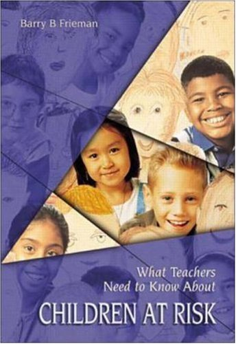9780072390704: What Teachers Need to Know about Children At-Risk