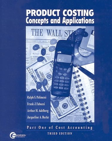 9780072390841: Product Costing: Concepts and Applications