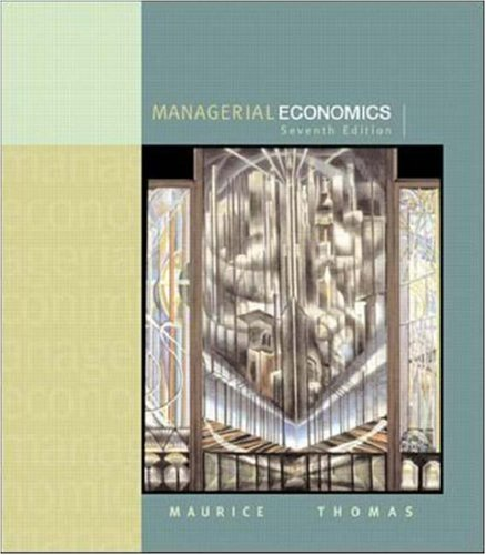 Managerial Economics: S. Charles Maurice,