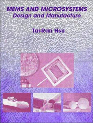 9780072393910: MEMS and Microsystems: Design and Manufacture